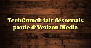 TechCrunch fait désormais partie d'Verizon Media