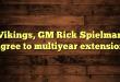Vikings, GM Rick Spielman agree to multiyear extension